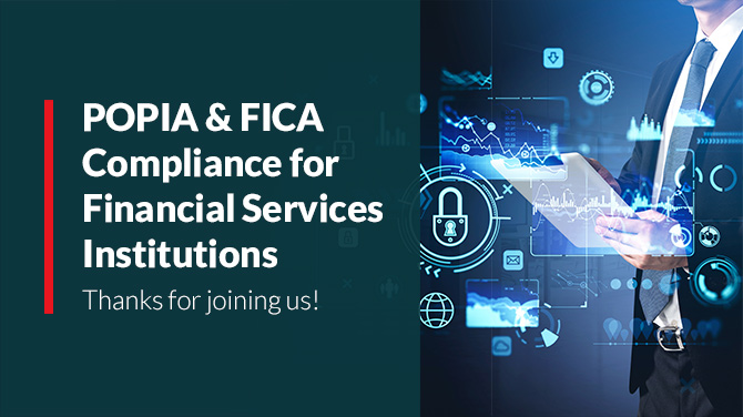 POPIA & FICA Compliance for Financial Services Institutions