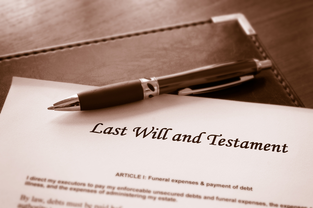 A valid Last Will and Testament