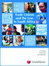 Trade Unions And The Law In South Africa cover